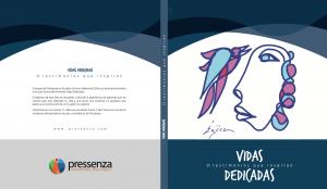 """Lanzamiento del libro """"Vidas dedicadas: 11 testimonios que inspiran"""""""