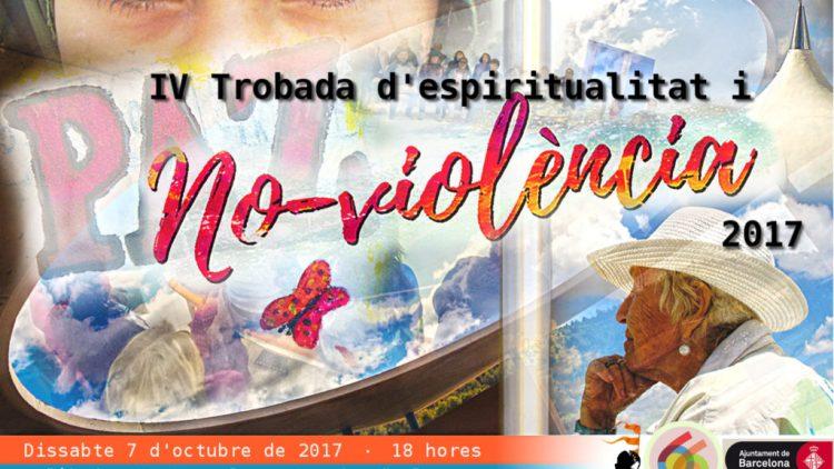 IV Trobada Espiritualitat i No-violència