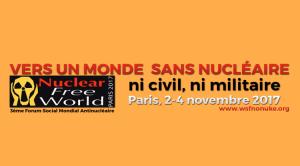 En route pour un Forum Social Mondial Antinucléaire, à Paris, du 2 au 4 novembre 2017