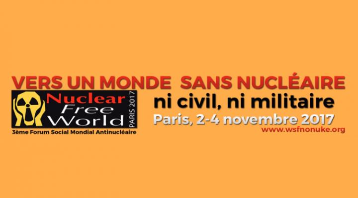 Hacia un Foro Social Mundial Antinuclear en París, del 2 al 4 de noviembre de 2017