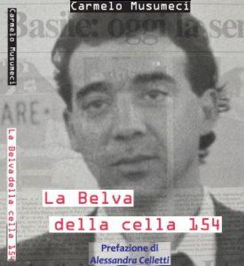 Ergastolo: La belva della cella154, l'ultimo libro di Carmelo Musumeci