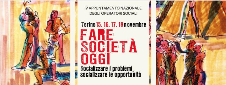 Torino, capitale del sociale: dal 15 al 18 Novembre,  al via il Social Festival di Animazione Sociale