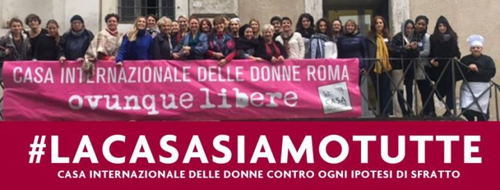 No allo sfratto della Casa Internazionale delle Donne di Roma!