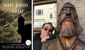 San Juan Noir, Conversations with Puerto Rican Authors