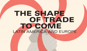 What to do about the EU's new trade agenda in Latin America?