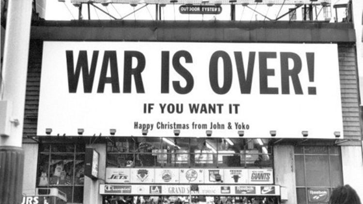 WAR IS OVER - if you wont it!