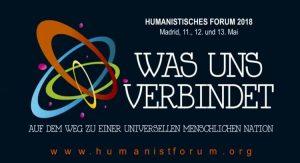 Madrid als Gastgeber des Europäischen Humanistischen Forums am 11., 12. und 13. Mai 2018