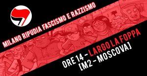 Milano: No al sabato nero, costruiamo una piazza antifascista