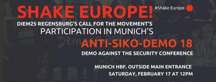 DiEM25 Regensburg: Aufruf zur Teilnahme an der ANTI-SIKO-DEMO 2018 in München