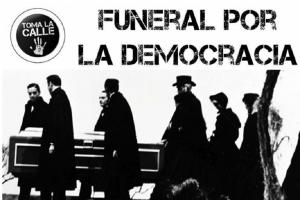 En el funeral de la democracia neoliberal, la consigna es democratizar