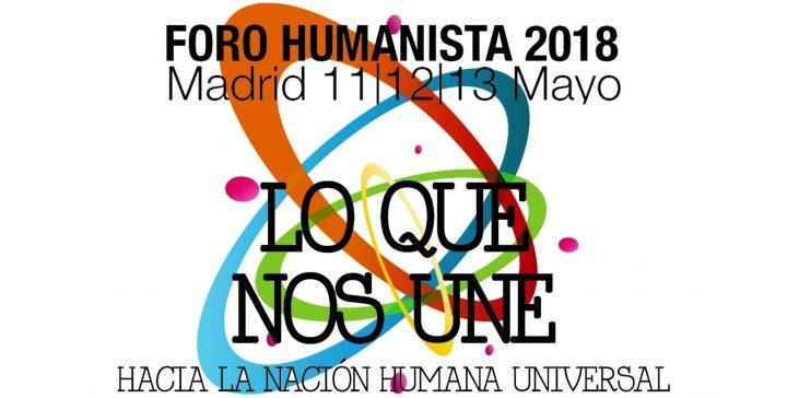 Madrid Receberá o Fórum Humanista Europeu nos dias 11,12 e 13 de maio de 2018