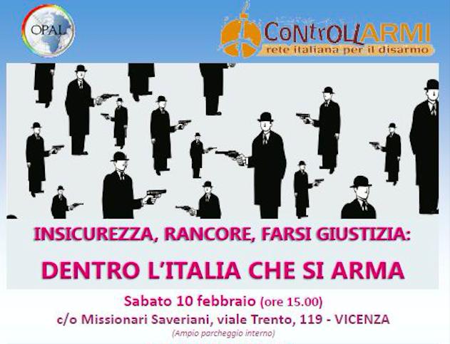 """Convegno a Vicenza: """"Insicurezza, rancore, farsi giustizia: dentro l'Italia che si arma"""""""