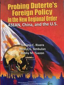 Probando la política exterior de Duterte en el nuevo orden regional, ASEAN, China y EE. UU.