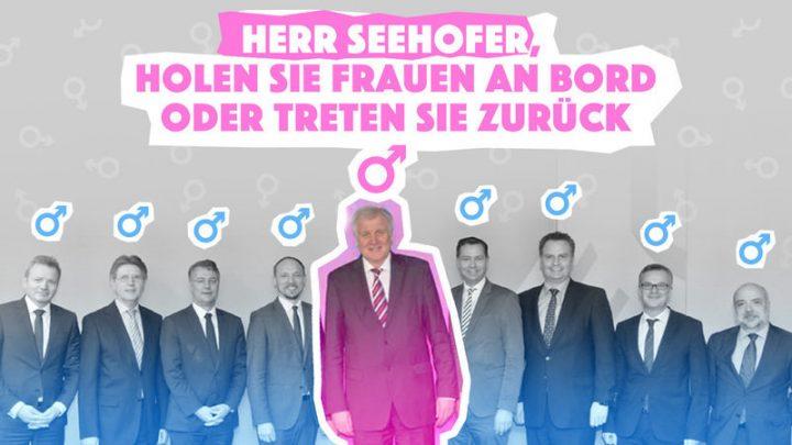 Petition: Herr Seehofer, holen Sie Frauen an Bord oder treten Sie zurück!