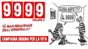 Ergastolo: Campagna Digiuna per la Vita 9999, Volume 2