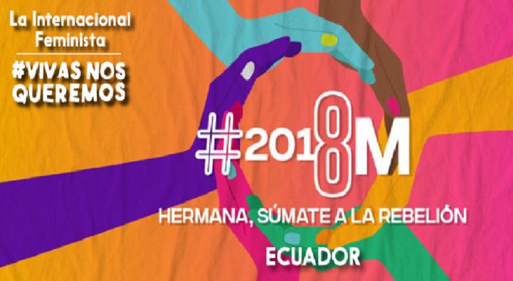 """""""Si nuestras vidas no valen, produzcan sin nosotras"""": 8 de marzo en Ecuador"""