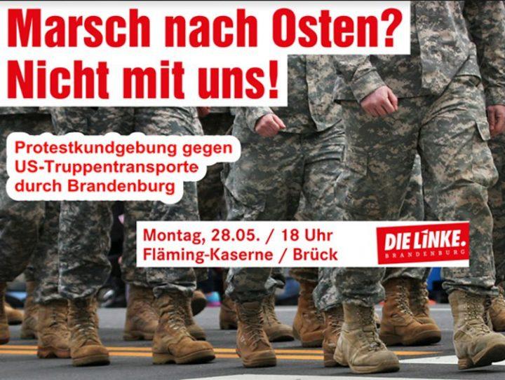 NEIN zu US-Militärtransporten durch Brandenburg und andere Regionen Deutschlands. NEIN zur NATO-Aggression!