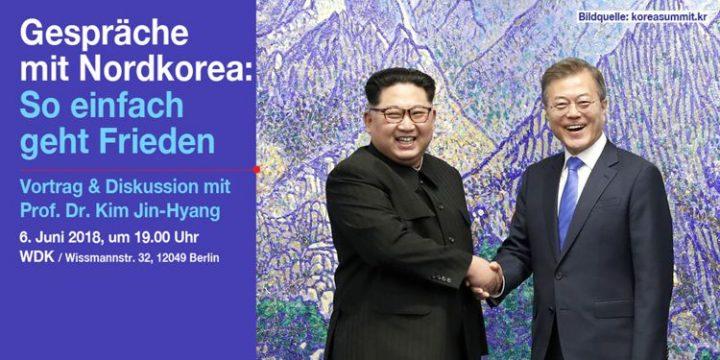 """Veranstaltung zu innerkoreanischem Dialog in Berlin: """"So einfach geht Frieden"""""""