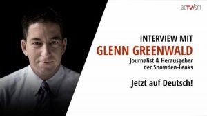 EXKLUSIV-INTERVIEW mit Glenn Greenwald, Journalist und Herausgeber der Snowden-Leaks