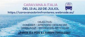 La Caravana Obrint Fronteres viatja a Itàlia