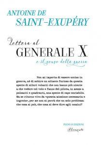 Saint Exupéry, la guerra, l'essere umano e l'impasto di stelle