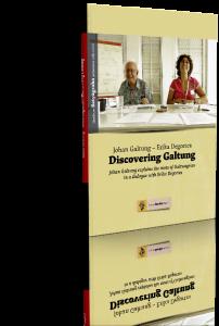 «Alla scoperta di Galtung»: una notevole pubblicazione del Centro Gandhi
