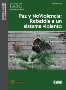 Paz y NoViolencia. Rebeldía a un sistema violento: Revista de ALAI en co-edición celebra el décimo aniversario de Pressenza