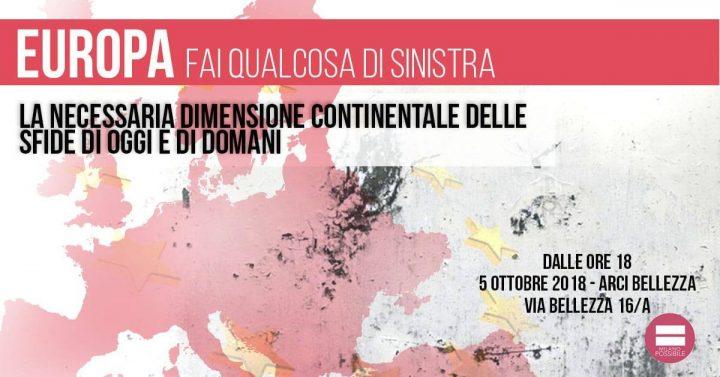 Europa, fai qualcosa di sinistra! Incontro a Milano