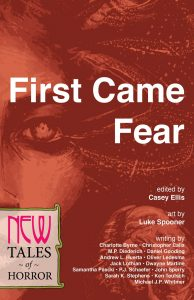 Reading for Halloween:  Conversation with the Authors of First Came Fear, New Tales of Horror