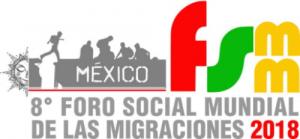Se celebrará en México el VIII Foro Social Mundial de Migraciones