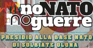 27 Ottobre: presidio alla base NATO di Solbiate Olona