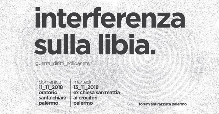 Interferenza sulla Libia: controvertice 11-13 novembre a Palermo