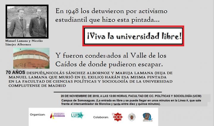 Nicolás Sánchez Albornoz repetirá la pintada «¡Viva la Universidad Libre!», por la que fuera detenido