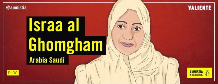 La saudita Israa Al-Ghomgham enfrenta la pena de muerte por protestar pacíficamente