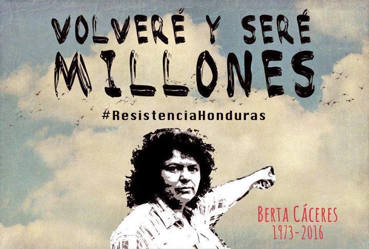 """""""La estructura criminal que atentó contra Berta Cáceres sigue activa"""""""