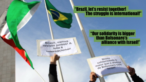 Palestinos e brasileiros pedem luta conjunta contra a Aliança Israel-Bolsonaro