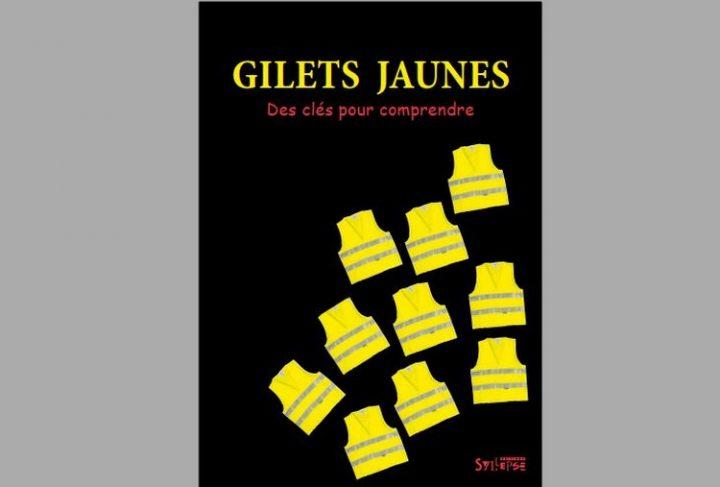 Gilets Jaunes – Des clefs pour comprendre