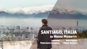 """""""Santiago, Italia"""" di Nanni Moretti, un film utile, necessario e commovente"""