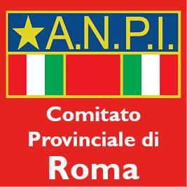 ANPI Roma: il 25 aprile per la pace, la libertà, il lavoro, l'accoglienza
