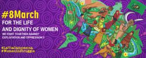 Für das Leben und die Würde von Frauen kämpfen wir gemeinsam gegen Ausbeutung und Unterdrückung durch das kapitalistische und patriarchale System!