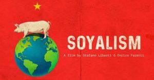 Αντιδραστήριο – SOYALISM: η αθέατη πλευρά της παγκοσμιοποίησης στην τροφή