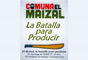 Documentaire sur des invisibles, « El Maizal, la bataille pour produire »