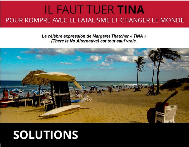[Mai] Il faut tuer TINA / SOLUTIONS – Les alternatives existent !