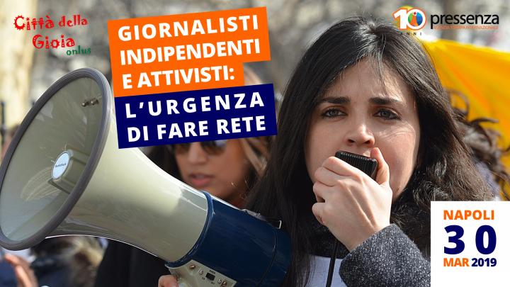 """Pressenza: anche a Napoli l'incontro """"Giornalisti indipendenti e attivisti: l'urgenza di fare rete"""""""