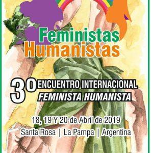 3er Encuentro Internacional Feminista Humanista tendrá lugar en La Pampa, Argentina