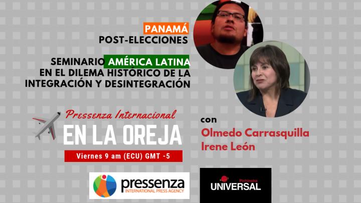 Panamá y la Integración Latinoamericana en Pressenza Internacional En La Oreja – 17/05/2019