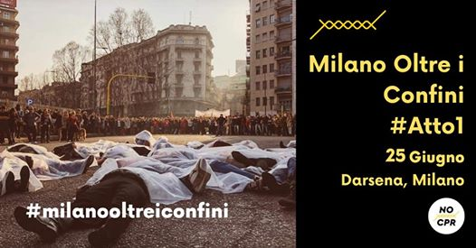 Milano Oltre i Confini – #Atto1 – Assemblea pubblica/presidio