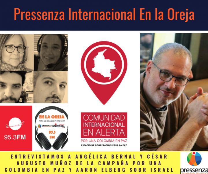 Pressenza Internacional En la Oreja 26/07/2019: Paz en Colombia y actualidad de Israel