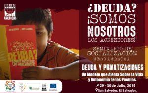 Inicia en El Salvador Seminario «Deuda y privatizaciones: Un modelo que atenta sobre la vida y autonomía de los pueblos»