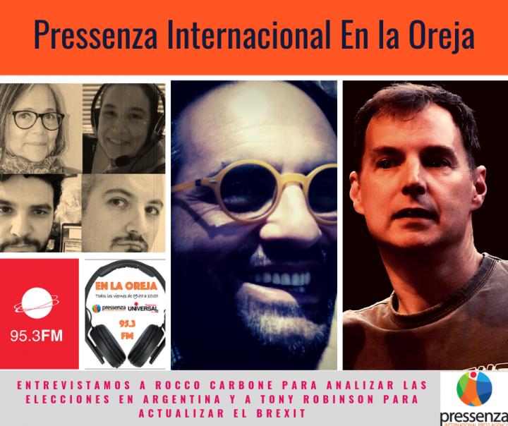 Pressenza Internacional En la Oreja 16/08/19: Brexit y elecciones en Argentina